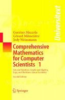 Comprehensive Mathematics for Computer Scientists 1