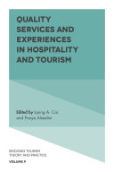 Quality Services and Experiences in Hospitality and Tourism