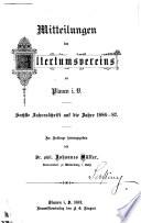 Mitteilungen des Vereins für Vogtl. Geschichte und Altertumskunde zu Plauen i.V. (früher Altertumsverein).