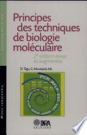 Principes des techniques de biologie mol  culaire