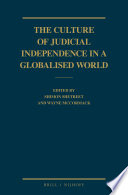 The Culture Of Judicial Independence In A Globalised World