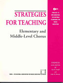 Strategies for Teaching Elementary and Middle level Chorus