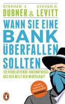 Wann Sie eine Bank   berfallen sollten