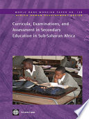 Curricula  Examinations  and Assessment in Secondary Education in Sub Saharan Africa