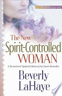 The New Spirit Controlled Woman