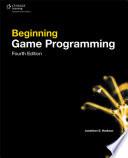 Beginning Game Programming  Fourth Edition