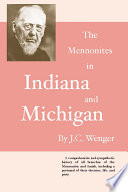 The Mennonites in Indiana and Michigan