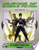 Weapons of Science Fiction