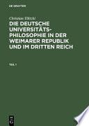 Die deutsche Universit  tsphilosophie in der Weimarer Republik und im Dritten Reich