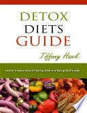 Detox Diets Guide  Detox Diets Menu  Detox Diets for Weight Loss  Detox Diet Plan