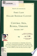 Remarks and Commentary by First Lady Hillary Rodham Clinton--Central Asia, Russia, Ukraine--November 1997