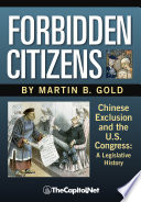 download ebook forbidden citizens: chinese exclusion and the u.s. congress: a legislative history pdf epub