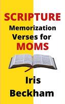Scripture Memorization Verses For Moms