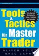 Tools and Tactics f  r Master Trader