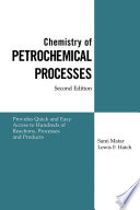 Chemistry Of Petrochemical Processes book