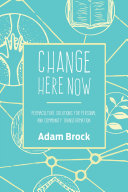 Change Here Now
