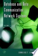 Database and Data Communication Network Systems  Three Volume Set