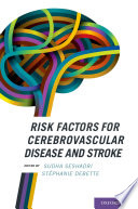 Risk Factors For Cerebrovascular Disease And Stroke