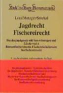 Jagdrecht, Fischereirecht