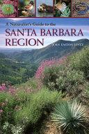 A Naturalist s Guide to the Santa Barbara Region