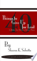 40 Things To Give Up For Lent To Make The World A Better Place : ...