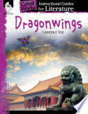 An Instructional Guide for Literature: Dragonwings