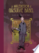 La mal  diction de Gustave Babel