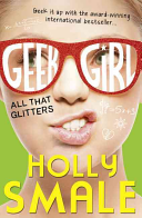 Geek Girl 04. All That Glitters