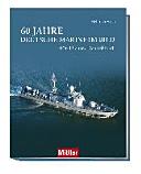 60 Jahre Deutsche Marine im Bild