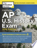 Cracking the AP U  S  History Exam  2018 Edition