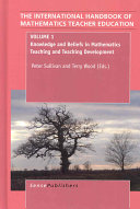 Knowledge and Beliefs in Mathematics Teaching and Teaching Development