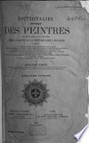 Dictionnaire historique des peintres de toutes les écoles depuis l'origine de la peinture jusqu' à nos jours