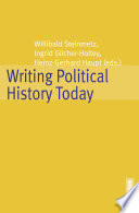 Writing Political History Today