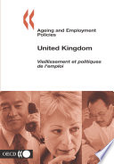 Ageing and Employment Policies Vieillissement et politiques de l emploi Ageing and Employment Policies Vieillissement et politiques de l emploi  United Kingdom 2004