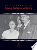 Encyclopedia of Espionage, Intelligence, and Security
