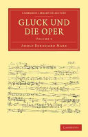 Gluck und Die Oper