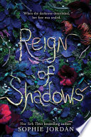 Reign Of Shadows : series from new york times bestselling author...