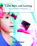 Calm  Alert and Learning