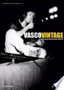 Vasco vintage  Dove arriva quel microfono 1982 85