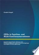 CEOs in Familien- und Nicht-Familienunternehmen: Vergleich biografischer Faktoren unter Berücksichtigung des Unternehmensstrategietyps nach Meffert & Klein (McKinsey)
