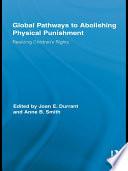 Global Pathways to Abolishing Physical Punishment