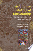 Asia in the Making of Christianity