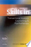 Skills in Transactional Analysis Counselling   Psychotherapy