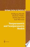 Nonparametric and Semiparametric Models