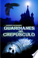 Guardianes del crep  sculo  Guardianes 3