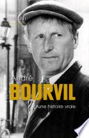 Andr   Bourvil une histoire vraie