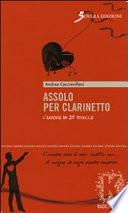 Assolo per clarinetto  L amore in 25 tracce