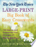 The New York Times Large Print Big Book of Easy Crosswords