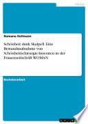 Sch  nheit dank Skalpell  Eine Bestandsaufnahme von Sch  nheitschirurgie Inseraten in der Frauenzeitschrift WOMAN