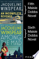 Maisie Dobbs Bundle  2  An Incomplete Revenge and Among the Mad